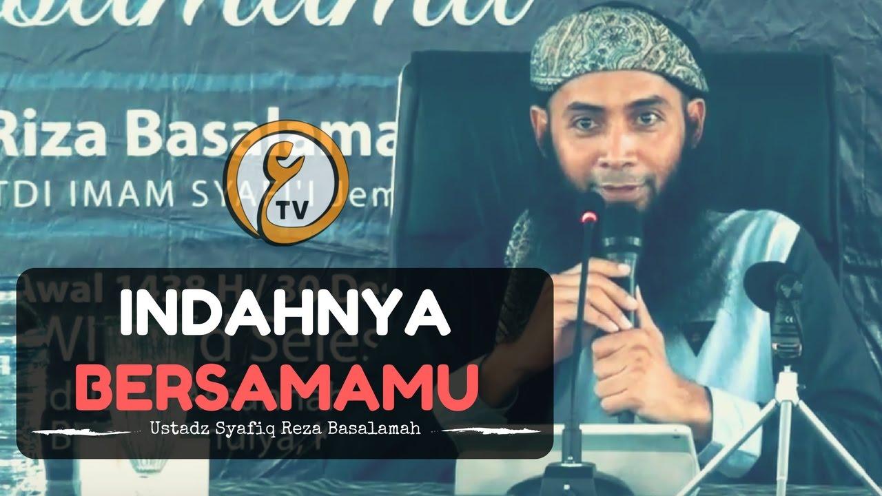 "Dokumentasi Tabligh Akbar ""Indahnya Bersamamu"" – Ust Syafiq Reza basalamah"